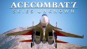 Ace Combat 7: Skies Unknown pushed back to 2018