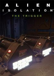 Buy Alien: Isolation The Trigger DLC PC CD Key