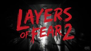 Bloober Team announces Layers of Fear 2
