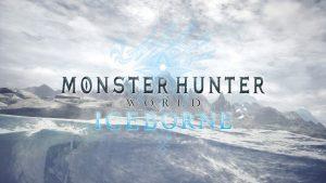 Capcom announces Monster Hunter World: Iceborne for 2019