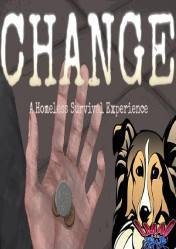 Buy Cheap CHANGE: A Homeless Survival Experience PC CD Key