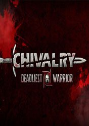 Chivalry: Deadliest Warrior Server