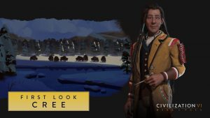 Civilization VI adds the Cree on its new extension Rise & Fall