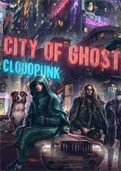 Buy Cheap Cloudpunk City of Ghosts PC CD Key