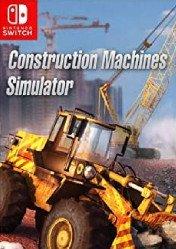 Buy Cheap Construction Machines Simulator NINTENDO SWITCH CD Key