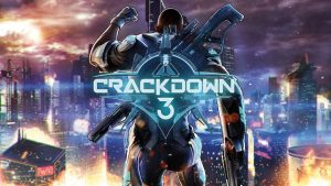 Crackdown 3 publishes its launch trailer