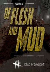 Buy Dead by Daylight Of Flesh and Mud DLC PC CD Key