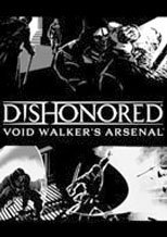 Buy Dishonored Void Walkers Arsenal pc cd key for Steam