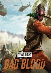 Buy Dying Light Bad Blood pc cd key for Steam
