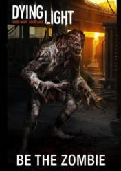 Buy Dying Light + Be The Zombie DLC PC CD Key
