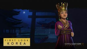 Firaxis presents Seondeok, Korea's Queen on the new Civilization VI DLC: Rise and Fall