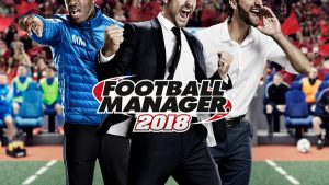 Football Manager 2018 confirms its official release date will be the 10th of November
