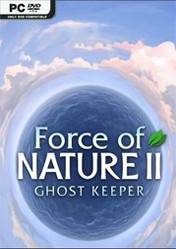 Buy Cheap Force of Nature 2 Ghost Keeper PC CD Key