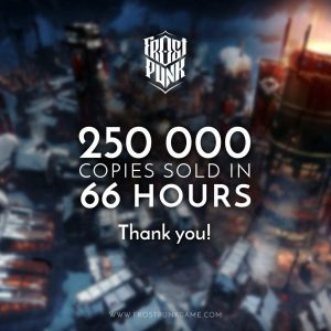Frostpunk sells 250.000 copies on its first 66 hours in the market