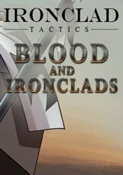 Buy Cheap Ironclad Tactics: Blood and Ironclads PC CD Key