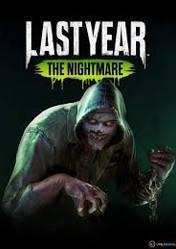 Buy Cheap Last Year The Nightmare PC CD Key