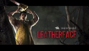 Leatherface is coming to Dead by Daylight PC version