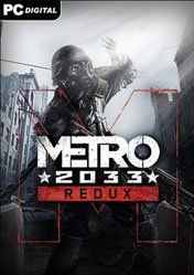 Buy Metro 2033 Redux PC CD Key