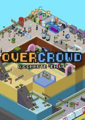 Buy Cheap Overcrowd: A Commute Em Up PC CD Key