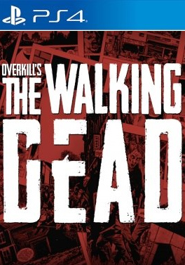 Buy Cheap OVERKILLs The Walking Dead PS4 CD Key