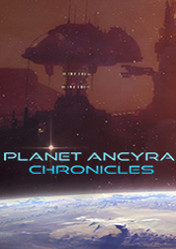 Buy Cheap Planet Ancyra Chronicles PC CD Key