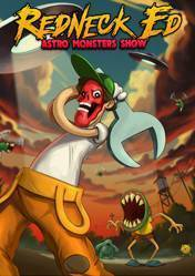 Buy Cheap Redneck Ed: Astro Monsters Show PC CD Key