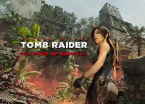 Shadow of the Tomb Raider dates its fourth DLC: The Price of Survival