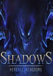 Buy Cheap Shadows: Heretic Kingdoms PC CD Key