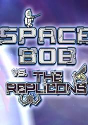 Buy Cheap Space Bob vs. The Replicons PC CD Key