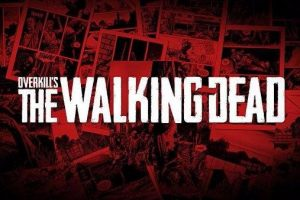 The Walking Dead game developed by Overkill (Payday 2) changes its graphic engine from Valhalla to Unreal Engine 4