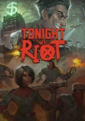 Buy Cheap Tonight We Riot PC CD Key