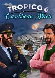 Buy Cheap Tropico 6 Caribbean Skies PC CD Key