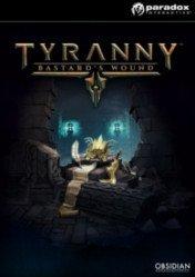 Buy Tyranny Bastards Wound pc cd key for Steam