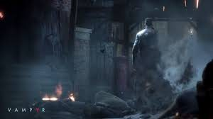 Vampyr will add a Story Mode and a Difficult Mode this summer