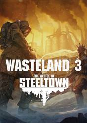 Buy Wasteland 3 The Battle of Steeltown (PC) Key