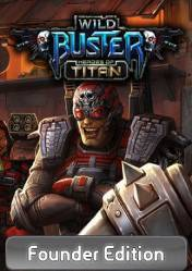 Buy Cheap Wild Buster: Heroes of Titan Founder Edition PC CD Key