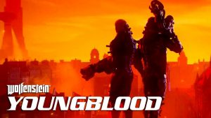 Wolfenstein presents Youngblood, the next installment that is focused on coop