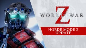 World War Z: the Horde mode, now available