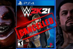 WWE 2K21 Is Officially Canceled