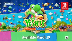 Yoshi's Crafted World confirms its release date: 29th March 2019